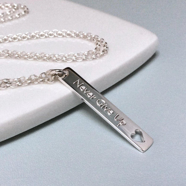 Quote necklace - Never Give Up - sterling silver