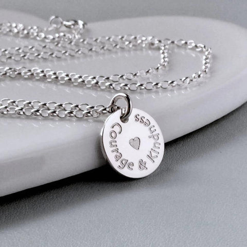 Quote necklace - Courage and Kindness - engraved in sterling silver, 12mm - Tracy Anne Jewellery