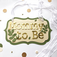 Greenery Mommy to Be Chair Sign