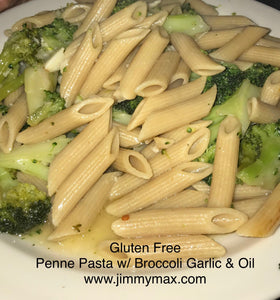Gluten Free Penne Pasta Broccoli Garlic and Oil