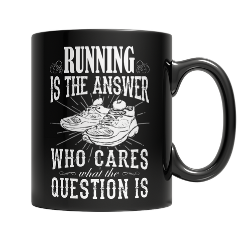 Limited Edition - Running is The Answer who care what the Question is