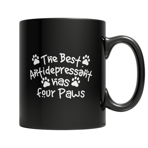 Limited Edition - The Best Antidepressant Has Four Paws
