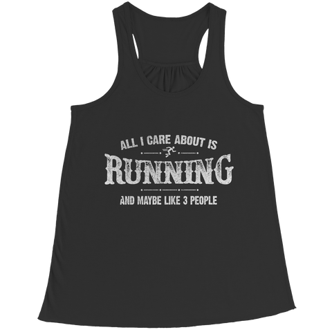 Limited Edition - All I Care About Is Running And Maybe Like 3 People
