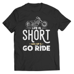Life Is Short - Go Ride
