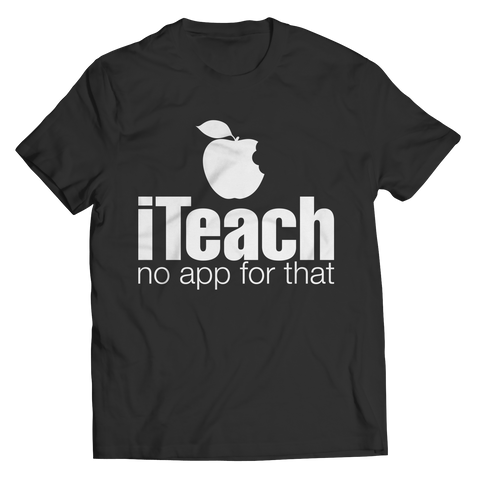 i Teach No App For That