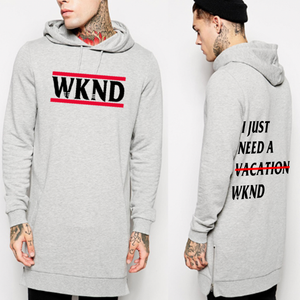 I Just Need A 'WKND' Hoodie