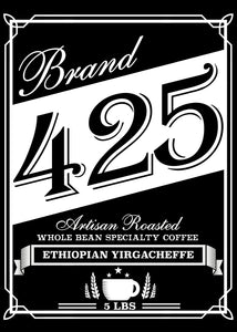 Ethiopian Yirgacheffe Medium Roast Brand 425 Beaumont Texas Coffee 5LB