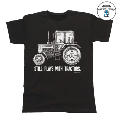 Men's 'Still Plays with Tractors' Graphic Printed T-Shirt