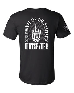 DIRTSPYDER SURVIVAL OF THE FASTEST TEE