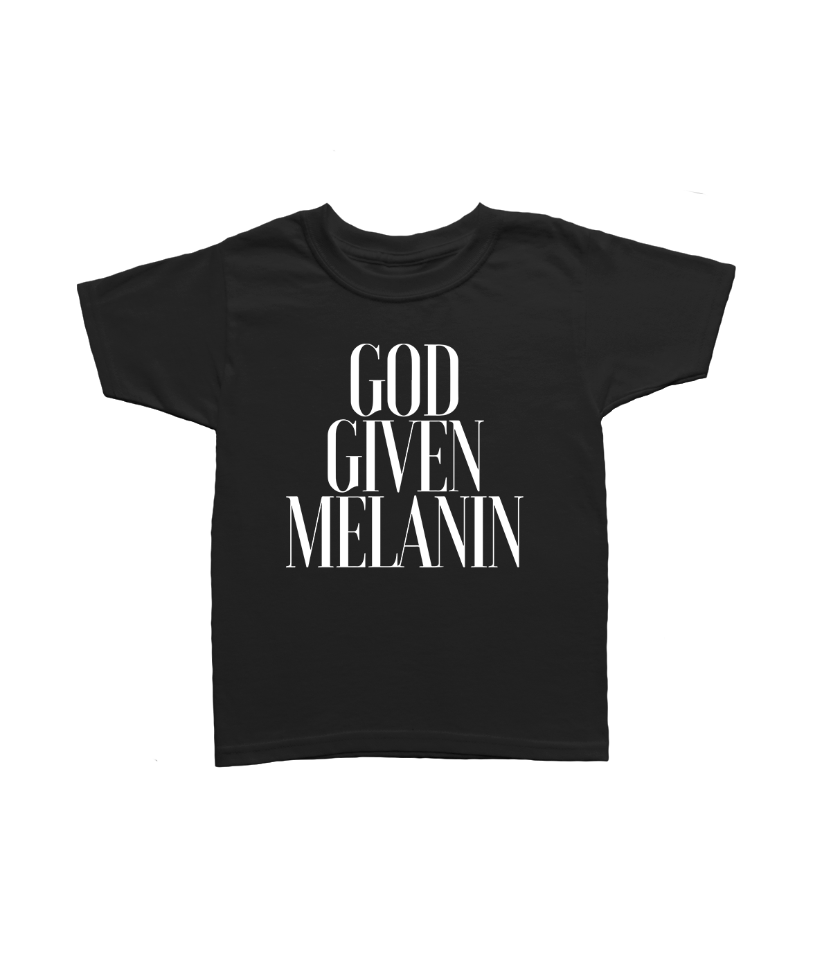 Toddler. Youth. God Given Melanin Short Sleeve T-Shirt