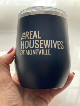 Real Housewives of Montville Wine Tumbler