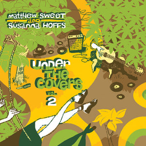 SWEET, MATTHEW & SUSANNA HOFFS Under The Covers vol. 3 [2016] RSD translucent YELLOW 2LP UNPLAYED, NEW