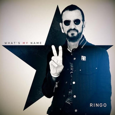 STARR, RINGO (10/25) What's My Name [2019] Ringo's 20th studio LP! SEALED, NEW