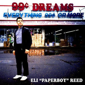 "REED, ELI ""PAPERBOY"" 99 Cent Dreams [2019] SEALED, NEW"