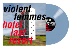 VIOLENT FEMMES Hotel Last Resort [2019] *indie exclusive* Blue Vinyl SEALED, NEW