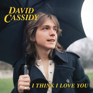 "CASSIDY, DAVID ""I Think I Love You""/""I Woke Up In Love This Morning"" (live) [2018] colored vinyl 7"" NEW SEALED"