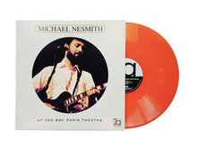 MICHAEL NESMITH Live At The BBC Theatre [2018] ltd ed translucent ORANGE vinyl SEALED NEW