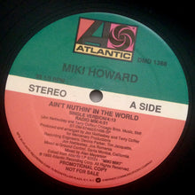 "MIKI HOWARD ""Ain't Nuthin' In the World"" 1989 promo vinyl 12"" single NM USED"