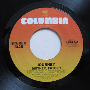 "JOURNEY ""Who's Crying Now""/""Mother, Father"" [1981] 7"" single USED"