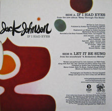 "JACK JOHNSON ""If I Had Eyes""/""Let It Be Sung"" [2008] 7"" single Mint- LIKE NEW"