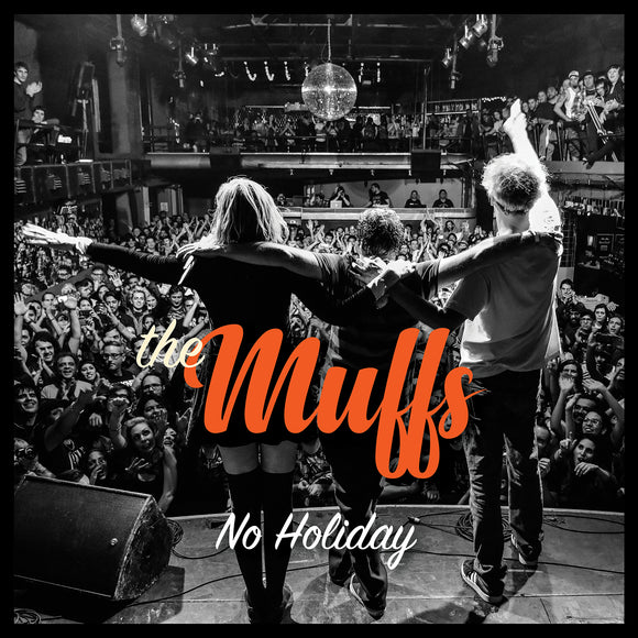 MUFFS No Holiday [2019] 1st new album in 5 yrs. 2LP SEALED, NEW