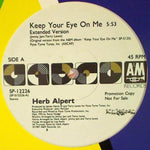"ALPERT, HERB ""Keep Your Eye On Me""/ ""Our Song"" (promo)[1987] JIMMY JAM, TERRY LEWIS  3 mixes USED"