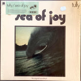 TULLY Sea of Joy [2016] reissue of rare 1972 soundtrack (USED)