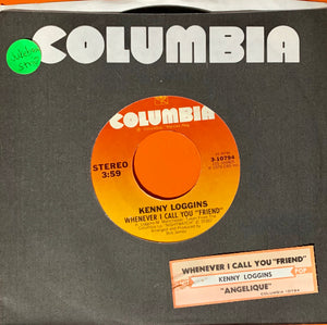 "LOGGINS, KENNY ""Whenever I Call You Friend"" / ""Angelique"" [1978] with jukebox strip USED"