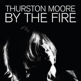 MOORE, THURSTON By The Fire [2020] 2LP on Transparent Orange vinyl SEALED, NEW