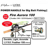 Fish Arrow x LIVRE Fire Aurora 100 Titanium Handles
