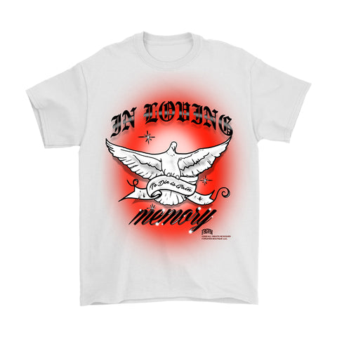 """In Loving Memory"" T-Shirt"