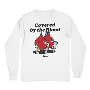 """Covered by the Blood"" Long Sleeve T-Shirt"