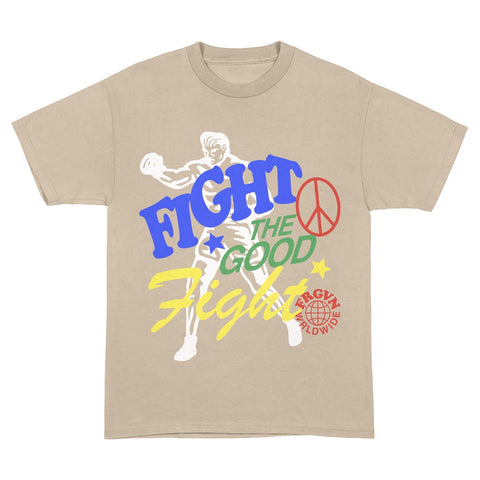 """Fight the good fight"" T-Shirt"