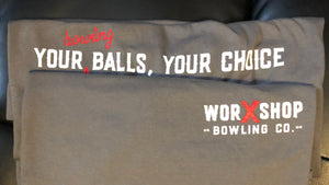 Your Balls, Your Choice T-Shirt
