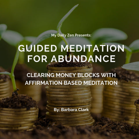 Guided Meditation for Clearing Money Blocks