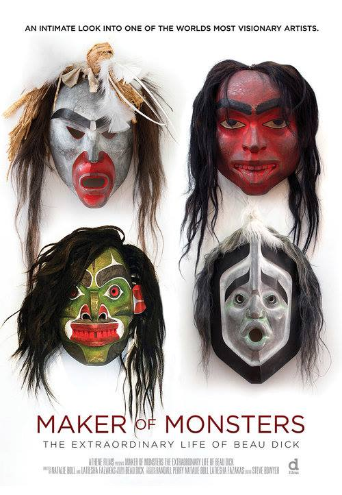 Maker of Monsters: The Extraordinary Life of Beau Dick (Documentary Film)