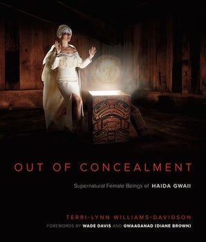 Out of Concealment: Female Supernatural Beings of Haida Gwaii