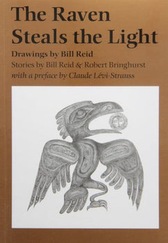 The Raven Steals the Light: Drawings by Bill Reid
