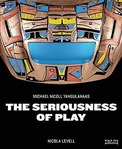 The Seriousness of Play