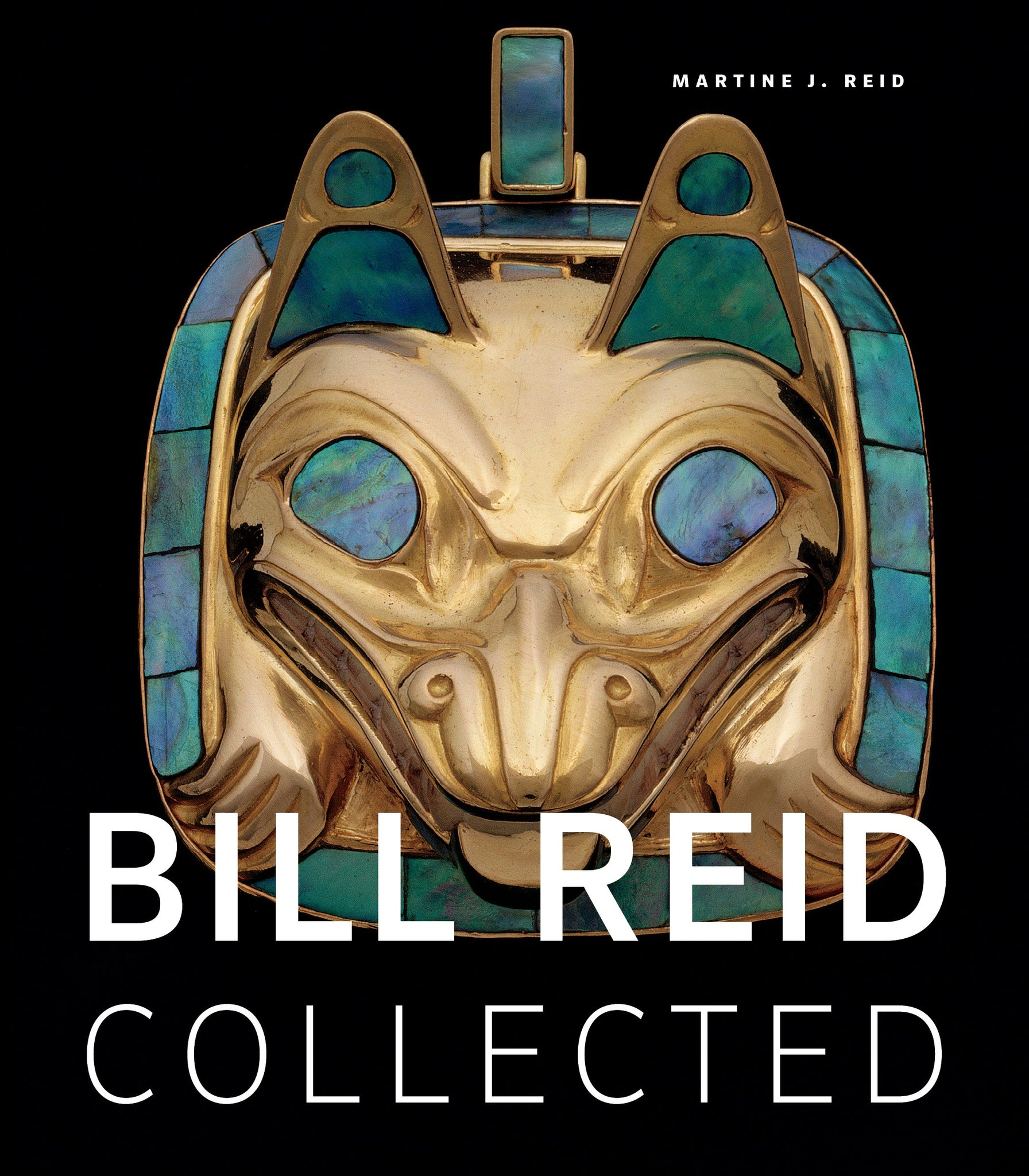 Bill Reid Collected