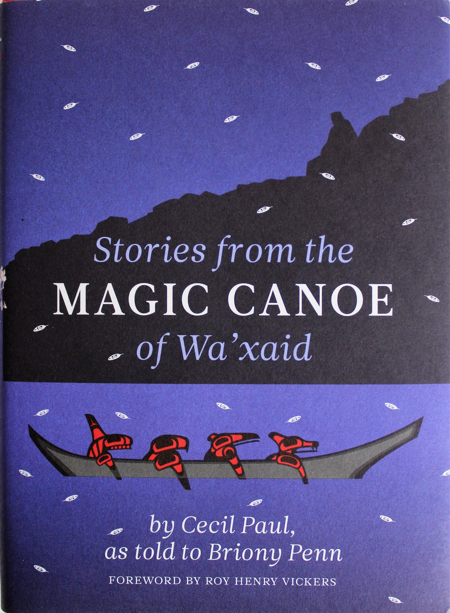 Stories from the Magic Canoe of Wa'xaid, Hardcover