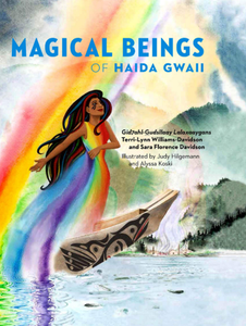 Magical Beings of Haida Gwaii, Hardcover