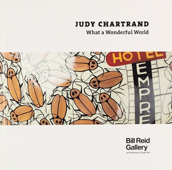 Judy Chartrand: What a Wonderful World - Catalogue