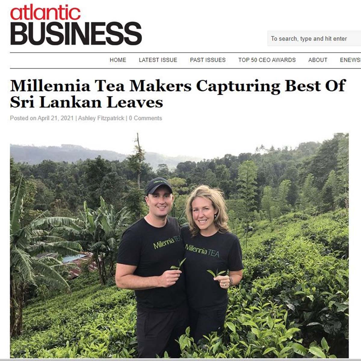 RE-POST - Atlantic Business Magazine: Millennia Tea Makers Capturing Best Of Sri Lankan Leaves