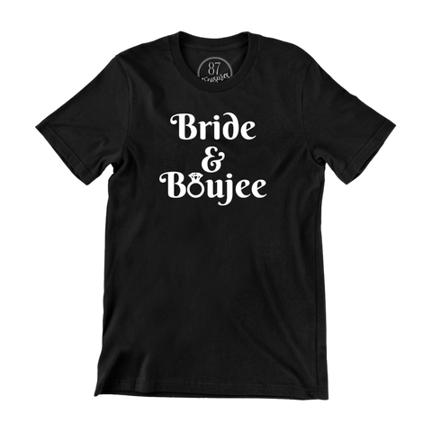 Bride & Boujee T-shirt