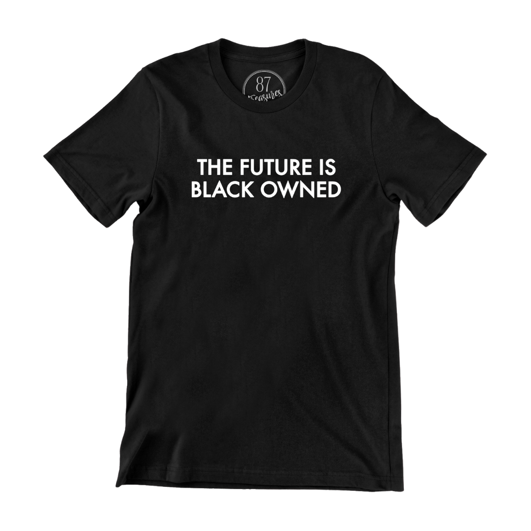 The Future is Black-Owned T-shirt