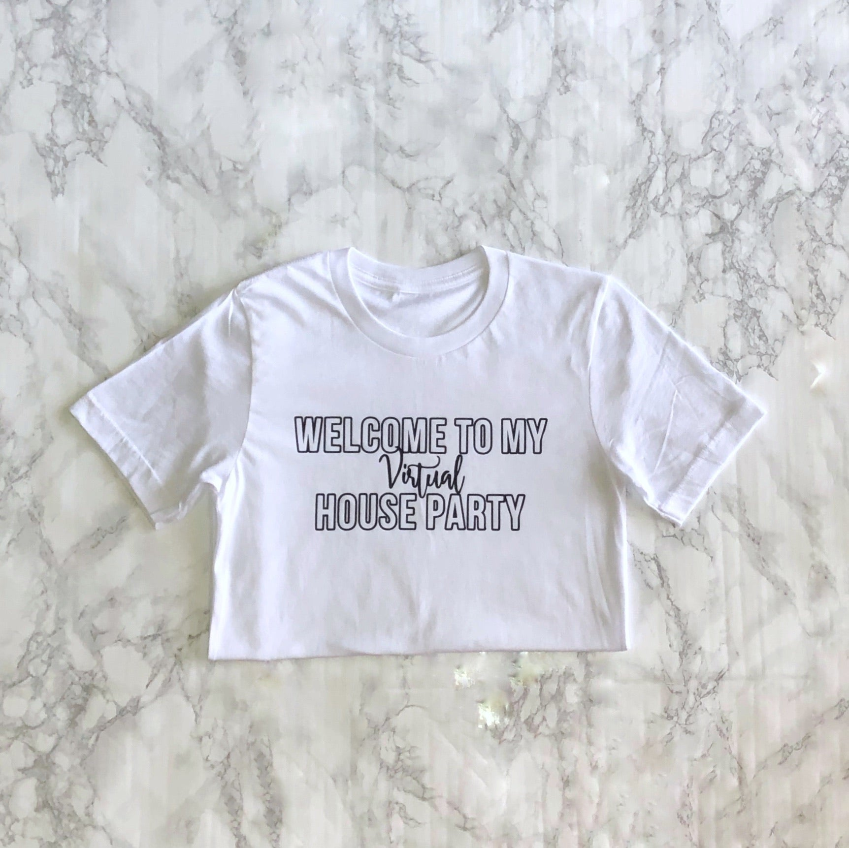 Welcome to my virtual house party T-shirt