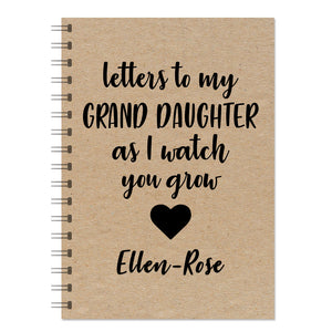 """Letters To My Grand Daughter As I Watch You Grow"" Journal"