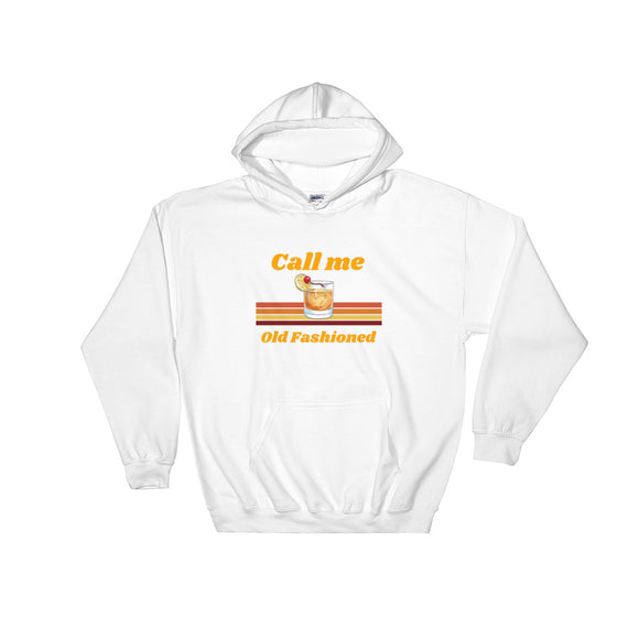 Call Me Old Fashioned Hoodie