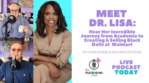 The Playground Podcast Black doll creator the fresh dolls Dr. Lisa